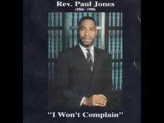 Songs My Grandma Sang | I Won't Complain - Rev. Paul Jones
