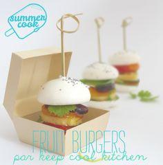 Summer cook : «fruit burgers» par Keep Cool Kitchen