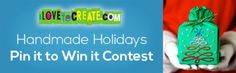 iLoveToCreate Blog: The iLoveToCreate Handmade Holidays Pin it To Win it Giveaway