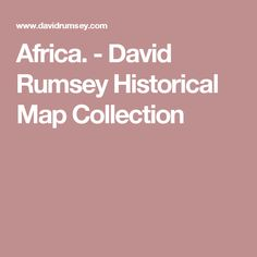 Africa. - David Rumsey Historical Map Collection