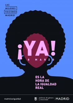 Mujeres que nos dicen que ha llegado nuestra hora – Diario del Ayuntamiento de Madrid Advert Design, Flyer Design, Branding Design, Type Design, Layout Design, Ui Design, Graphic Design Posters, Graphic Design Inspiration, Drip Painting