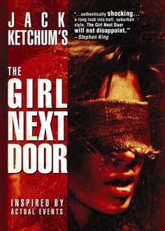 The Girl Next Door - A truly disturbing book based on the torture of Sylvia Likens who died October 26, 1965.