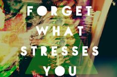 Nice Stress Quote!