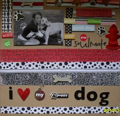 *** I LOVE MY PUPPY DOG*** - Scrapbook.com