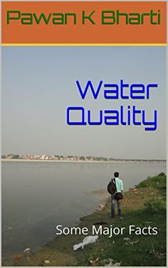 Water Quality: Some Major Facts (English Edition)