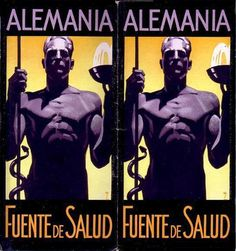 Fuente de Salud (Source of Health) poster, 1936, by Ludwig Hohlwein (Germany, 1874–1949). Strange brochure in Spanish, published by the Office of Information and Propaganda in Berlin to promote the Olympic Games