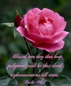 ❤️Bible verses ~ Psalm 106:3
