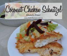Coconut Chicken Schnitzel - Gluten Free! - The Thrifty Issue