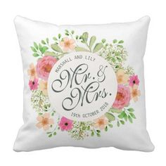 Lovely Mr. and Mrs. Floral Wedding | Throw Pillow - floral style flower flowers stylish diy personalize