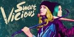 Sweet/Vicious - Seriebox