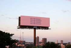 """Nicole Leth's billboard reads, """"You are strong. You are enough. Words Quotes, Life Quotes, Daily Quotes, Heart Quotes, Street Quotes, Uplifting Messages, Message Of Hope, You Are Important, Happy Words"""