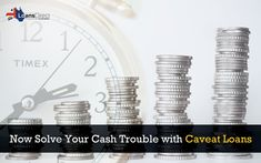 How to Solve your Financial Trouble with Caveat Loans Financial Times, How To Apply