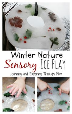 Sensory Play with Ice. Freezing Nature. Winter Nature. Exploring. Touch. Preschool activities. Learning and Exploring Through Play.