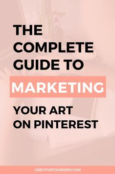 We have been blown away with the power of Pinterest, it is by far our favourite and most effective marketing strategy so we are really excited to share with you our complete guide to marketing art on Pinterest! #pinterestmarketing #pinteresttips #art #artbiz #sellart #artistlife