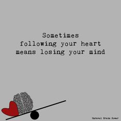 Following Your Heart Quotes, My Heart Quotes, Our Love Quotes, Broken Heart Quotes, Follow Your Heart, Lost Myself Quotes, Lost Quotes, Me Quotes, Motivational Quotes