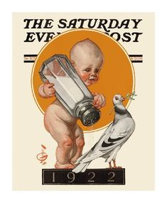 1922 New Year's Baby illustrated by Joseph Christian Leyendecker for the December 1921 cover of The Saturday Evening Post Baby New Year, Jc Leyendecker, Norman Rockwell Paintings, Francis Xavier, Saturday Evening Post, American Illustration, Nouvel An, Vintage Magazines, Vintage Books