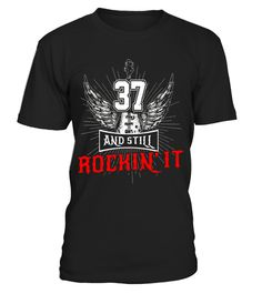 """# 37 And Still Rockin' It T-shirt Guitar Wings Since 1980 .  Special Offer, not available in shops      Comes in a variety of styles and colours      Buy yours now before it is too late!      Secured payment via Visa / Mastercard / Amex / PayPal      How to place an order            Choose the model from the drop-down menu      Click on """"Buy it now""""      Choose the size and the quantity      Add your delivery address and bank details      And that's it!      Tags: This awesome rocking guitar…"""