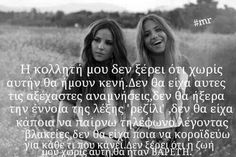 . Bff Quotes, Friendship Quotes, Qoutes, Quote Of The Day, Best Friends, Lyrics, Words, Memes, Life