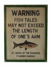 warning about fish tales  Grandpa and Carl, and Pastor Dean this is for you....