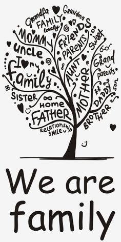 Cytaty, sentencje, napisy - We are family - 148