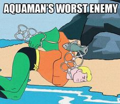 #lmao NOT AGAIN #Aquaman ... I told you not to go near those again! - visit to grab an unforgettable cool 3D Super Hero T-Shirt!