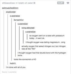 funny tumblr posts - Sök på Google science kemi chemistry no o oxygen date ämnen