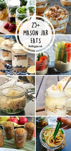 25+ Things it eat in a Mason Jar because serving it in a mason jar just makes everything taste better! #masonjars #masonjareats #masonjarrecipes  via @nobiggie