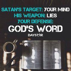 Satan's Target: Your mind His Weapon: Lies Your Defense: God's Word [Daystar.com]