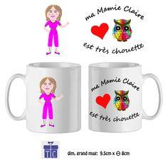 Mug à personnaliser exemple Claire, Mamie est très Chouette