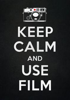 Keep Calm And Use Film Art Print by Victor Vercesi | Society6