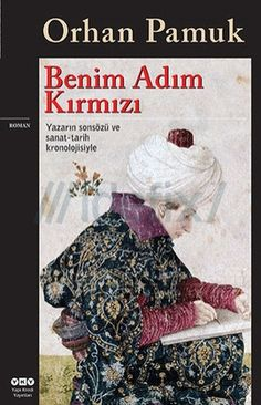 """Benim Adım Kırmızı - Orhan Pamuk #ePub #ebook indir #PDF #e-kitap indir Orhan Pamuk'un """"En renkli ve iyimser romanım"""" dediği Benim Adım Kırmızı, ya"""