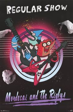 The Regular Show Mordecai and the Rigbys 22x34 Poster: