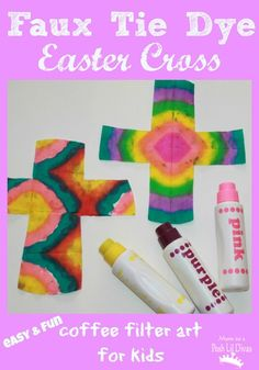 Mom to 2 Posh Lil Divas: {Faux} Tie Dye Easter Cross Art for Kids using coffee filters and dot pens Vbs Crafts, Church Crafts, Preschool Crafts, Preschool Ideas, Craft Ideas, Preschool Bible, Preschool Curriculum, Classroom Crafts, Bible Crafts