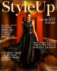 Style up issue #1  'STYLE UP' by The Beauty Within  prides itself on being 'The Heart of New England Fashion'  featuring hot looks while giving relevant information and realistic tips on how to get those trendy newest styles, how to book that amazing spa