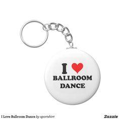 I Love Ballroom Dance Basic Round Button Keychain