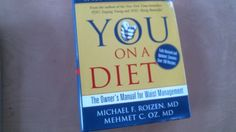 YOU: On A Diet Revised Edition: The Owner's Manual for Waist Management - Nonfiction