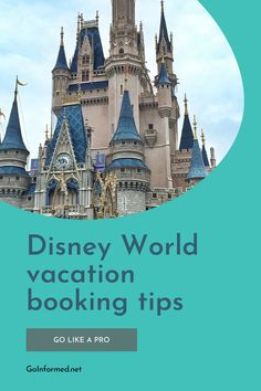 Save money and time booking your Disney World vacation with these pro tips. Plus learn more about all the on-site Disney resorts and get advice for how choose your perfect hotel. All at GoInformed.net/WDWbookingtips