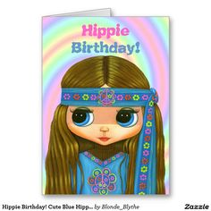 Hippie Birthday! Cute Blue Hippie Girl Doll Card