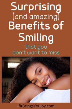Smile every day and get amazing health benefits! Science research shows that simply smiling will make you a happier person. So easy, and it works! #health