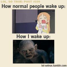 Gollum waking up