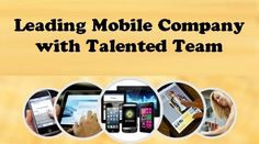 Leading #MobileApps #Development Company with Talented Team - #apps #appdevelopment #website