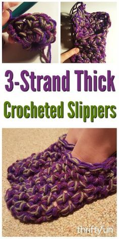 This is a guide about three strand thick crocheted slippers. Using a half double crochet stitch and three strands of yarn you can make a pair of these child's cozy slippers.
