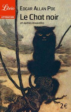 Le chat noir - et autres nouvelles de Edgar Allan Poe