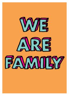 We Are Family Print Club London Screen Print London Clubs, Family Print, We Are Family, Typography Prints, Deco, Screen Printing, Online Printing, My Love, Instagram Posts
