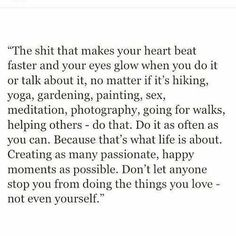 Do the things you love...... #justdoit