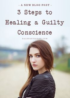 Shame... Guilt... Here's how to remove them.  http://dalepartridge.com/3-steps-healing-guilty-conscience/