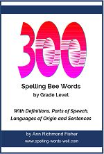 300 Spelling Bee Word Lists by Grade Level Hard Spelling Bee Words, Spelling Bee Word List, 4th Grade Spelling Words, Spelling Word Practice, Spelling Homework, Spelling Worksheets, Science Words, Definitions, Sentences
