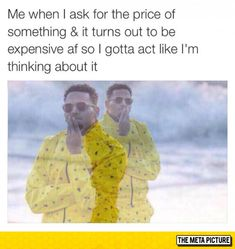 Asking For The Price Of Something Expensive