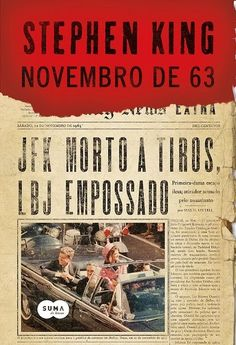CCL - Cinema, Café e Livros: Novembro de 63 de Stephen King