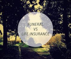 Funeral Insurance and Life Insurance Difference